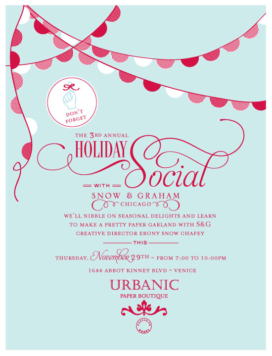 post No.777 This Thursday! Holiday Social w/ Snow&Graham